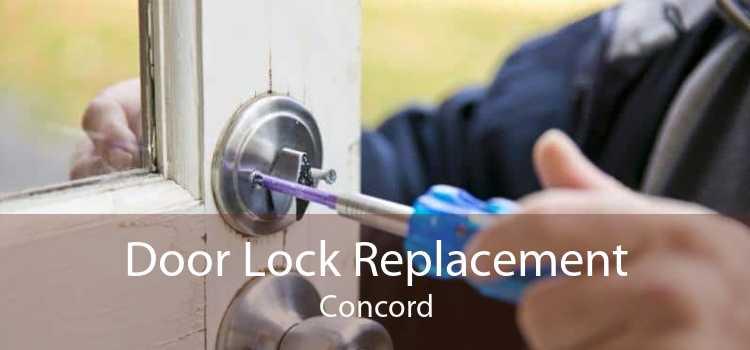 Door Lock Replacement Concord